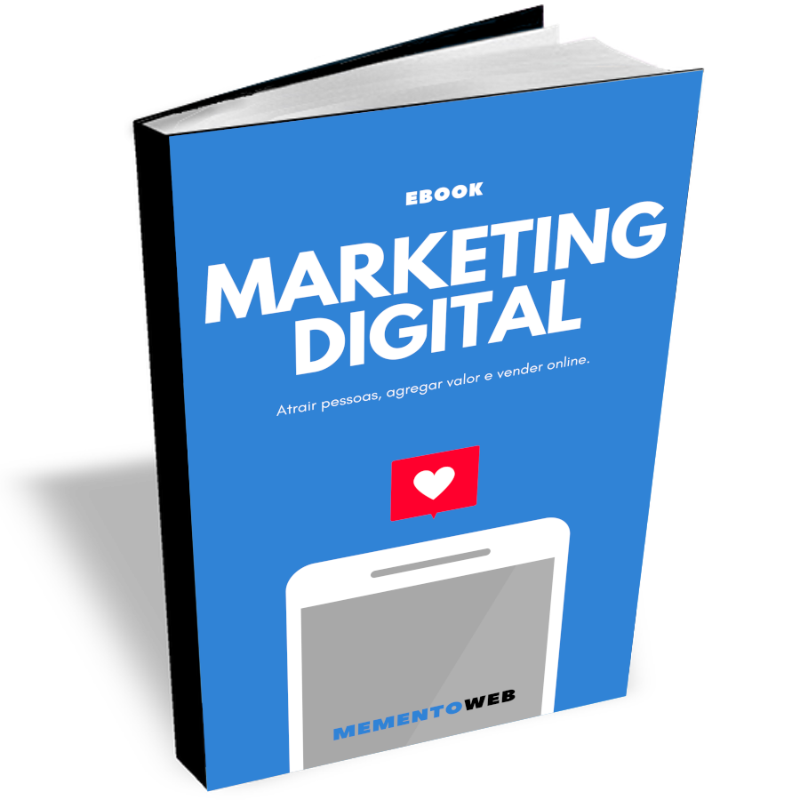 MementoWeb - Ebook Marketing Digital - Atrair pessoas, agregar valor e vender mais.
